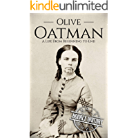 Olive Oatman: A Life From Beginning to End