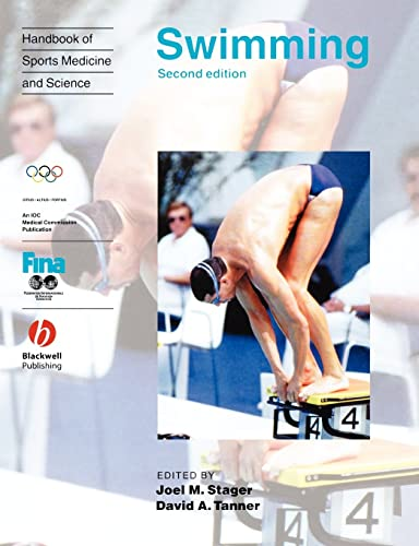 Handbook of Sports Medicine and Science: Swimming (Olympic Handbook Of Sports Medicine)