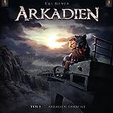 Arkadien 1 - Arkadien Erwacht