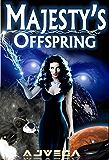 Majesty's Offspring (Book 1) (Age of Majesty)