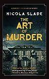 The Art of Murder: Volume 3 (The Harriet Quigley Mysteries)