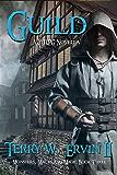 Guild: A LitRPG Novella (Monsters, Maces and Magic Book 3)