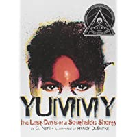 Yummy: The Last Days of a Southside Shorty