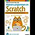 Imparare a programmare con Scratch: il manuale per programmatori dai 9 anni in su (Kids programming)