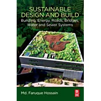 Image for Sustainable Design and Build: Building, Energy, Roads, Bridges, Water and Sewer Systems