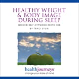 Meditations for Healthy Weight and Body Image during Sleep - Receiving Healthy Messages about Body Image during the…