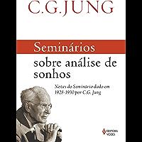 Seminários sobre análise de sonhos: Notas do Seminário dado em 1928-1930 por C. G. Jung