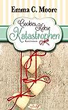 Cookies, Kekse, Katastrophen (Tennessee Storys) (Zuckergussgeschichten 3) (German Edition)