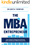 The MBA Entrepreneur: From school to startup: how to find your path and build your brilliant business idea