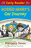 Horrid Henry's Car Journey: Book 11 (Horrid Henry Early Reader)