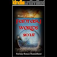 Fantasy Worlds 2018: Fantasy-Roman-Sammelband