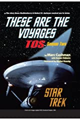 These are the Voyages - TOS: Season Two (These Are The Voyages series Book 2) Kindle Edition