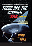 These are the Voyages - TOS: Season Two (These Are The Voyages series Book 2) (English Edition)
