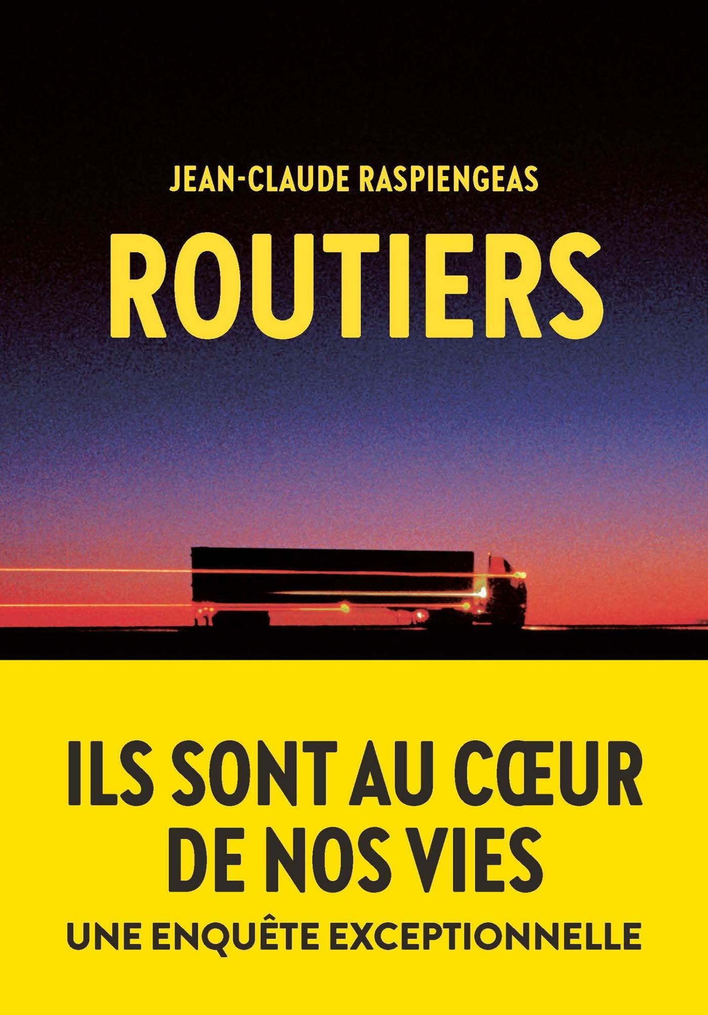 Amazon.fr - Routiers - Raspiengeas, Jean-Claude - Livres