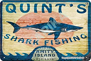 Quint's Shark Fishing Amity Island Iron Vintage Look 8X12 Inch Decoration Painting Sign for Home Kitchen Bathroom Farm Garden Garage Inspirational Quotes Wall Decor