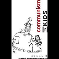 Communism for Kids (The MIT Press)