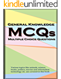 General Knowledge MCQs: Multiple Choice Questions