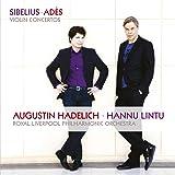 Sibelius, Adès: Violin Concertos