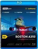 PilotsEYE.tv | BOSTON | A350 ''Lufthansa's next Topmodel'' |:| Blu-ray |:| Bonus: Acceptance-Flight |