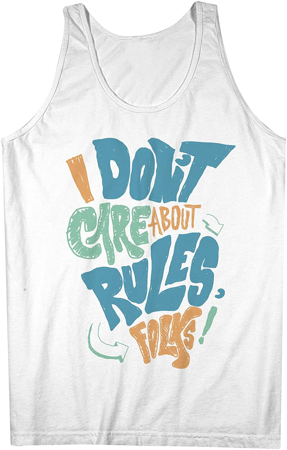 I Dont Care About Rules Folks Men's Tank Top Sleeveless Shirt