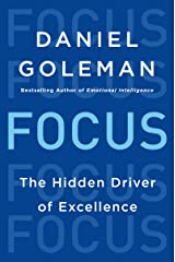 Focus: The Hidden Driver of Excellence Kindle Edition