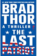 The Last Patriot: A Thriller (The Scot Harvath Series Book 7) Kindle Edition