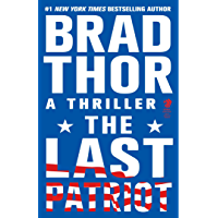 The Last Patriot: A Thriller (The Scot Harvath Series Book 7)