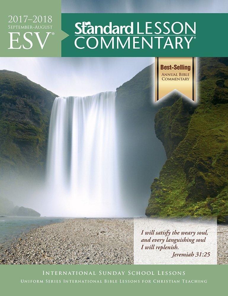 Read Online ESV® Standard Lesson Commentary® 2017-2018 PDF