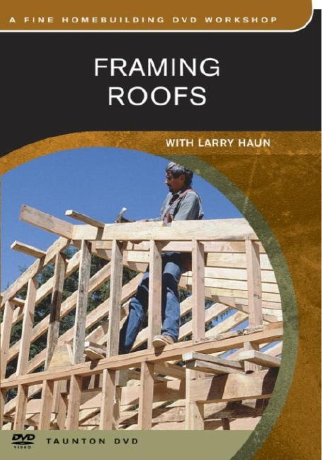 Framing Roofs (Builder's Library)