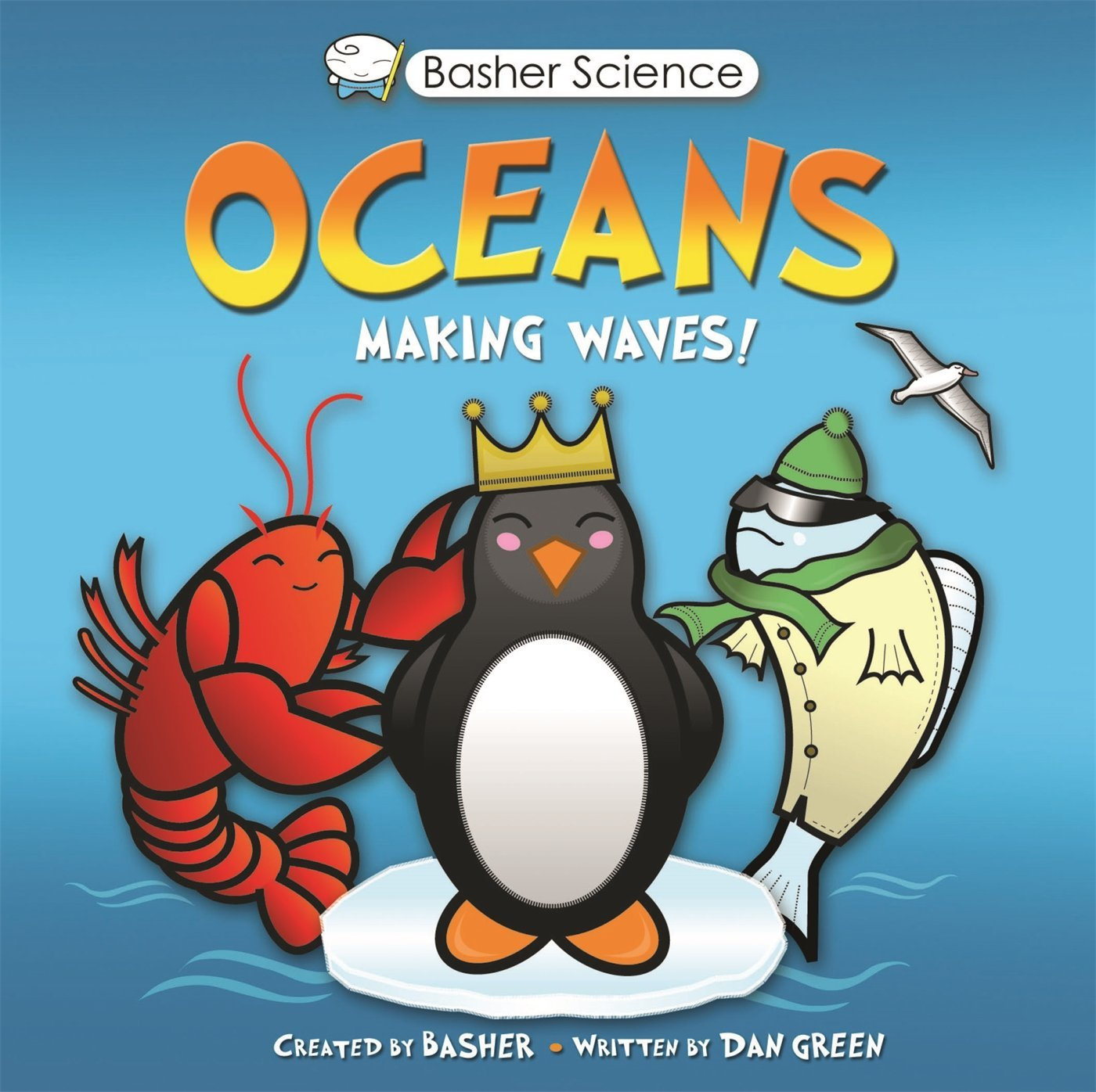 Basher science oceans making waves simon basher dan green basher science oceans making waves simon basher dan green 9780753468227 amazon books gamestrikefo Gallery