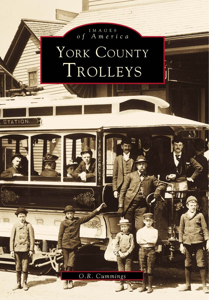 York County Trolleys (Images of America: Maine)