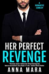 Her Perfect Revenge: A Laugh-Out-Loud Romantic Comedy Kindle Edition