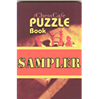The ChessCafe Puzzle Sampler (English Edition)