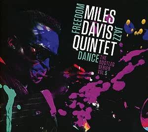 Miles Davis Quintet: Freedom Jazz Dance: Bootleg Series Vol.5