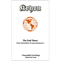The End Times: New Information for Personal Peace