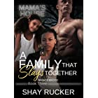 A Family That Slays Together (Mama's Brood Book 3)