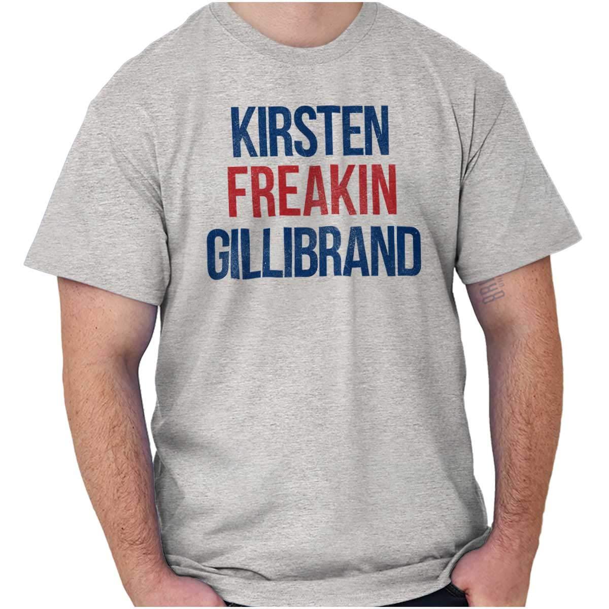 Brisco Brands President Kirsten Freakin Gillibrand 2020 Shirts