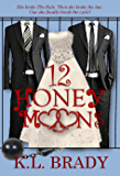 12 Honeymoons: A Novel