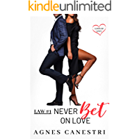 Law #1: Never Bet on Love: A Sweet Billionaire Love Story (Laws of Love)