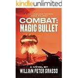 COMBAT: MAGIC BULLET (A Jock Miles-Moon Brothers Korean War Story Book 4)