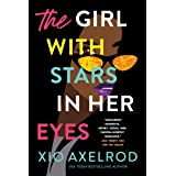 The Girl with Stars in Her Eyes: A Novel (The Lillys Book 1)
