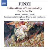 Finzi - Intimations of Immortality; For St Cecilia