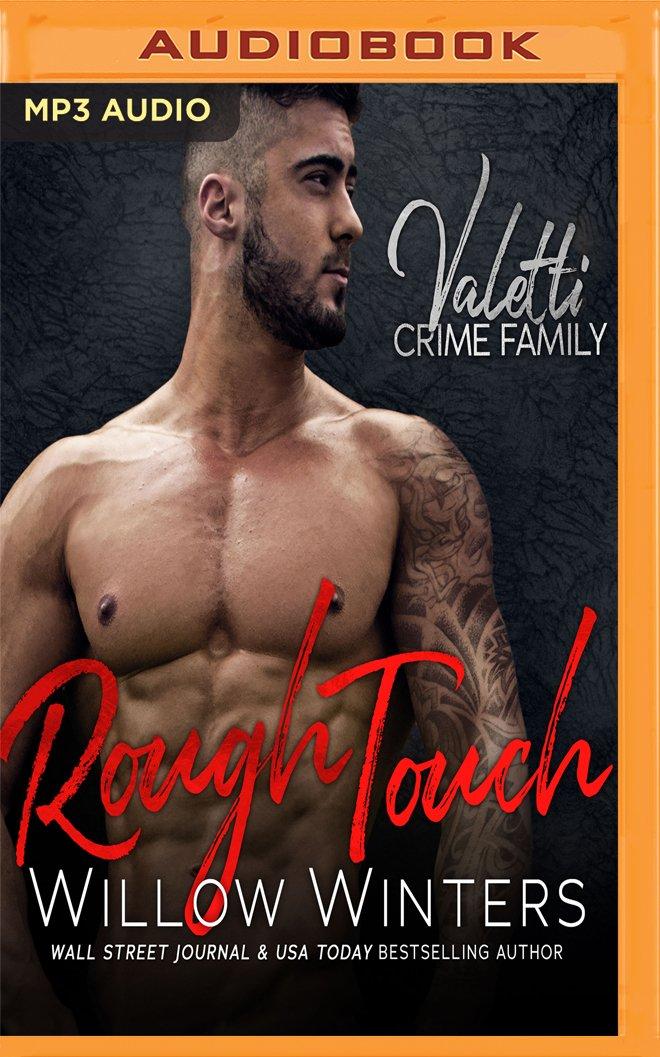 Download Rough Touch: A Bad Boy Mafia Romance (Valetti Crime Family) ebook