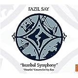 Fazil Say: Istanbul Symphony