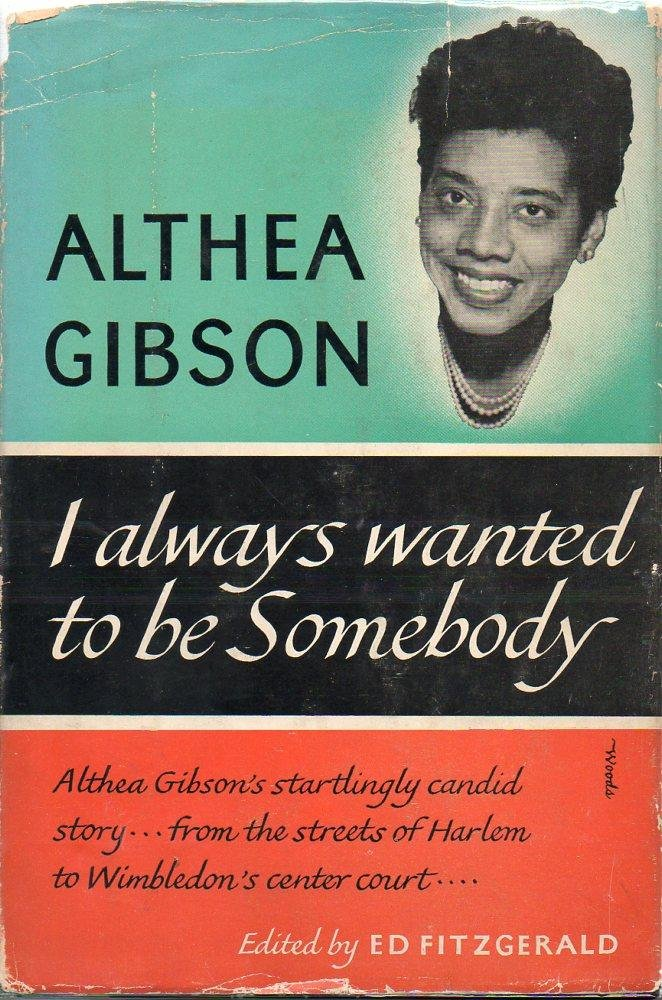 I always wanted to be somebody althea gibson 9780060115159 i always wanted to be somebody althea gibson 9780060115159 amazon books fandeluxe PDF