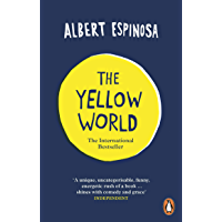 The Yellow World: Trust Your Dreams and They'll Come True (English Edition)