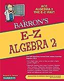 E-Z Algebra 2 (Barron's Easy Series)
