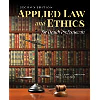 Applied Law & Ethics for Health Professionals