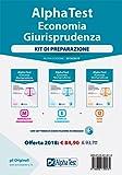 Alpha Test. Economia giurisprudenza. Kit di preparazione. Con Contenuto digitale per download e accesso on line