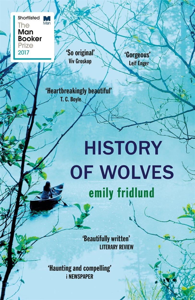 History Of Wolves: Amazon.es: Emily Fridlund: Libros en idiomas extranjeros